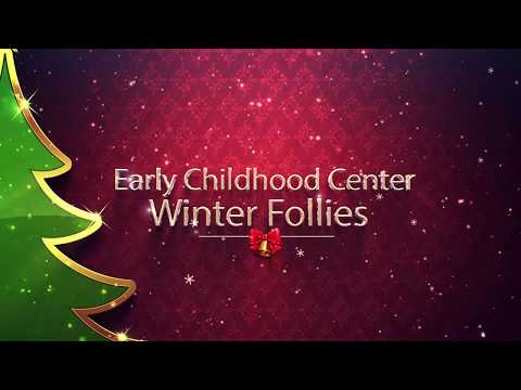 Early Childhood Center Winter Follies
