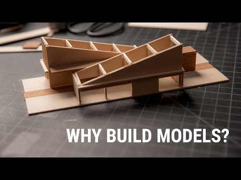 Why Make Architecture Models?