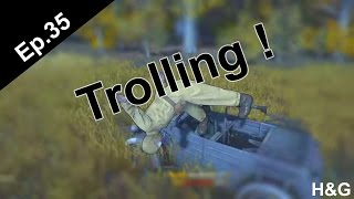 Trolling! | Heroes and Generals (Funny Moments Ep.35)