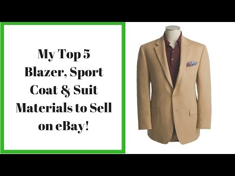 My Top 5 Blazer, Sport Coat & Suit Materials to sell on eBay for a big profit!