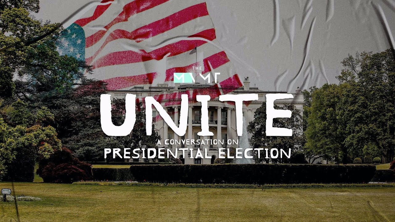 UNITE: The Presidential Election