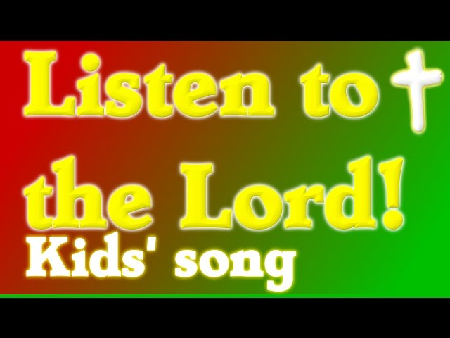 Kids Songs, Christian kids song, Christian kids music, BE WISE AND LISTEN TO THE LORD,