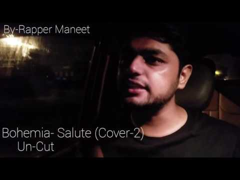 Bohemia- Salute (Cover-2) By- RapperManeet. A Final try...