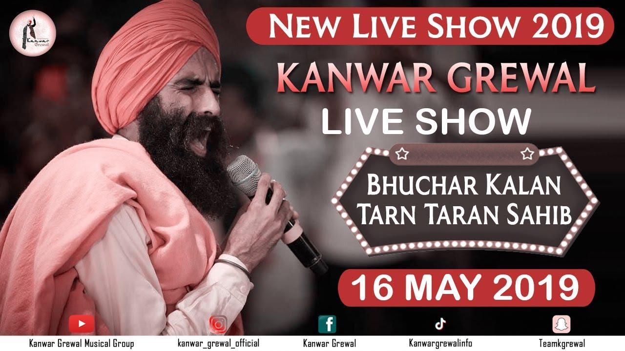 Kanwar Grewal Live Show at Bhuchar kalan, Tarn Taran Sahib |  Latest Kanwar grewal live show 2019