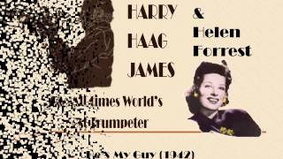 Harry James & Helen Forrest  He