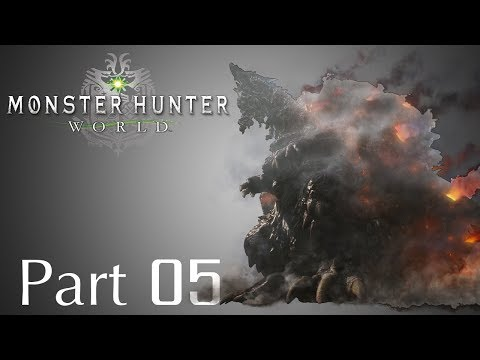 Monster Hunter: World -- Part 05: Zorah Magdaros | The Scorching Mountain Dragon
