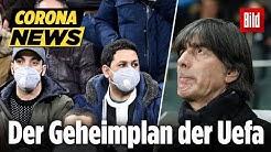 🔴 Wird die Fußball-EM verschoben? | Corona-Update LIVE am 11.3.2020