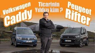 Kim daha üstün? | Volkswagen Caddy vs Yeni Peugeot Rifter - 2019