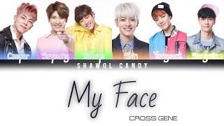 Cross Gene (크로스진) - My Face Lyrics (Color Coded Lyrics Eng/R…