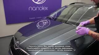 Видеоинструкция Nanolex Hybrid Wax