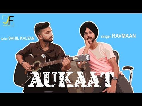 NEW PUNJABI SONG | AUKAT | RAVMAAN ft.SAHIL KALYAN | JOKER FILMS