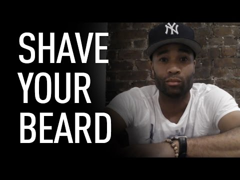 Shave your beard (if you must) | Joel L Daniels