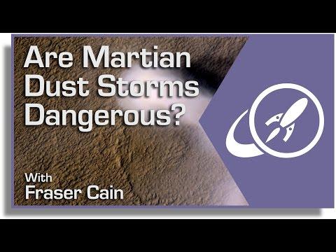 Are Martian Dust Storms Dangerous?