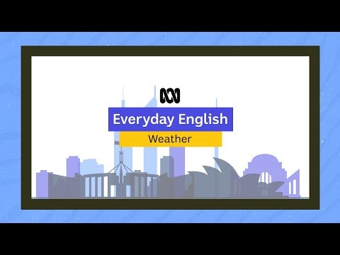 Everyday English: The Weather