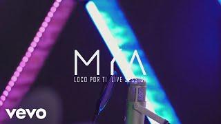 Смотреть клип Mya - Loco Por Ti