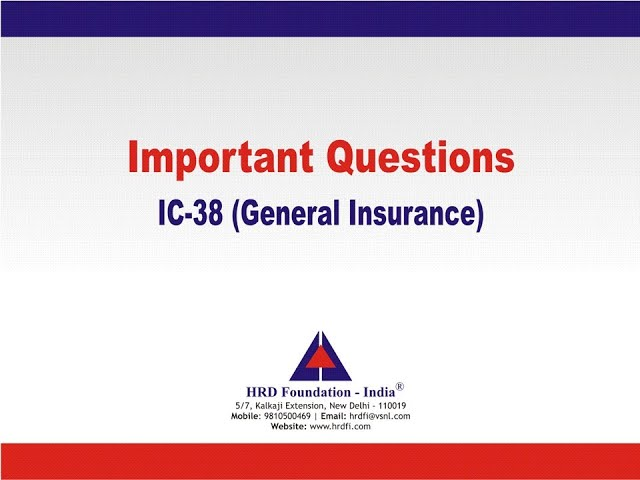 IC-38 New Important Questions (General Insurance)
