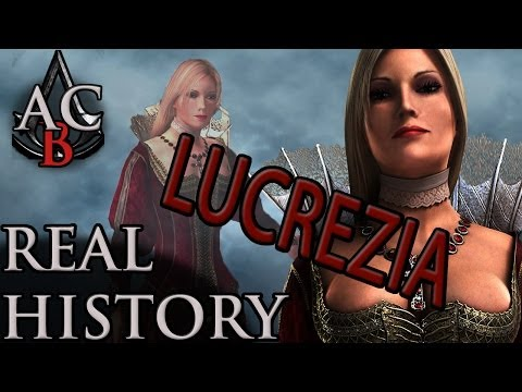 """Assassin's Creed: The Real History - """"Lucrezia Borgia"""""""