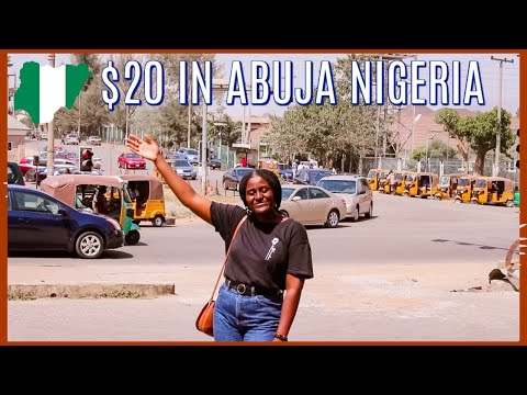 What $20 can get you in Abuja, Nigeria