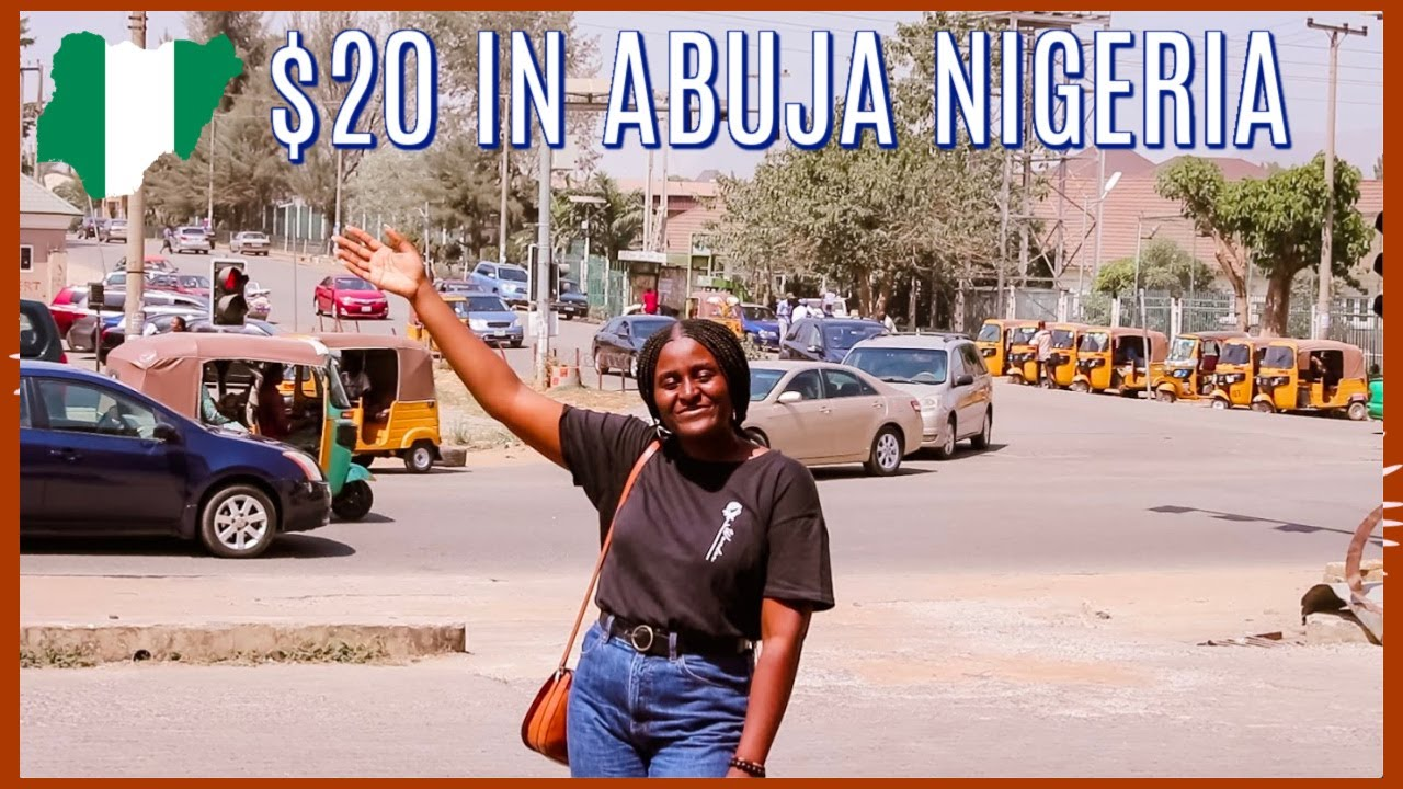 $20 in Abuja City? How far can you Get?