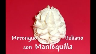 Merengue Italiano con Mantequilla - Italian Meringue Buttercream - 1a