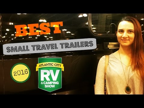 The best small travel trailers at the 2016 Atlantic City RV Show