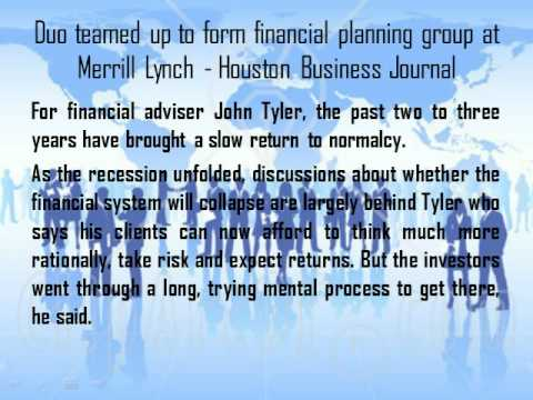 Duo teamed up to form financial planning group at Merrill Lynch - Houston Business Journal - Blogger