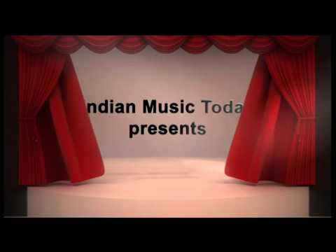 Indian Music Today Opener