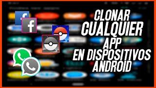 COMO CLONAR CUALQUIER APLICACION DE ANDROID (JUGAR CON 2 CUENTAS DE POKEMON GO AL MISMO TIEMPO)