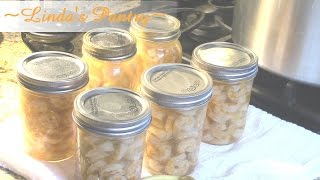 ~home Canning Shrimp With Linda's Pantry~
