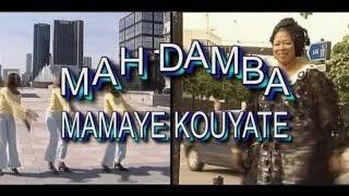MAH DAMBA MAMAYE KOUYATE - Djoumara Djeli