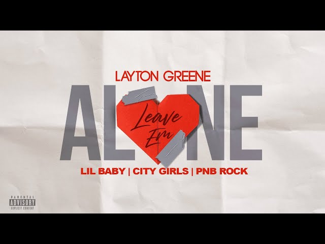 Leave Em Alone ft. Lil Baby, City Girls, & PNB Rock (Lyric Video)