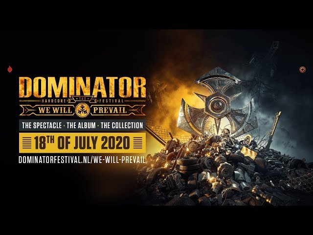 TUNE IN: We Will Prevail - The Spectacle | Dominator Festival - Dominator Festival