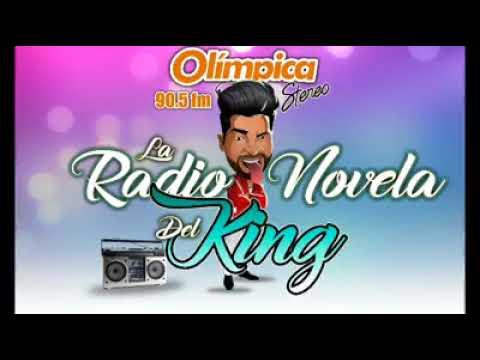 EL KING - LA FALLA FUE TUYA - LA RADIO NOVELA - OLIMPICA ESTEREO CARTAGENA
