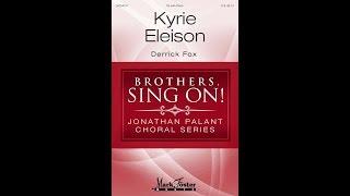 Kyrie Eleison (TB Choir) - by Derrick Fox