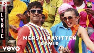 I Mersalaayitten Remix Lyric . Rahman  Vikram  Shankar