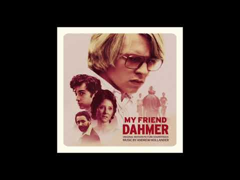 01 Watching The World Go By - Andrew Hollander - My Friend Dahmer Soundtrack
