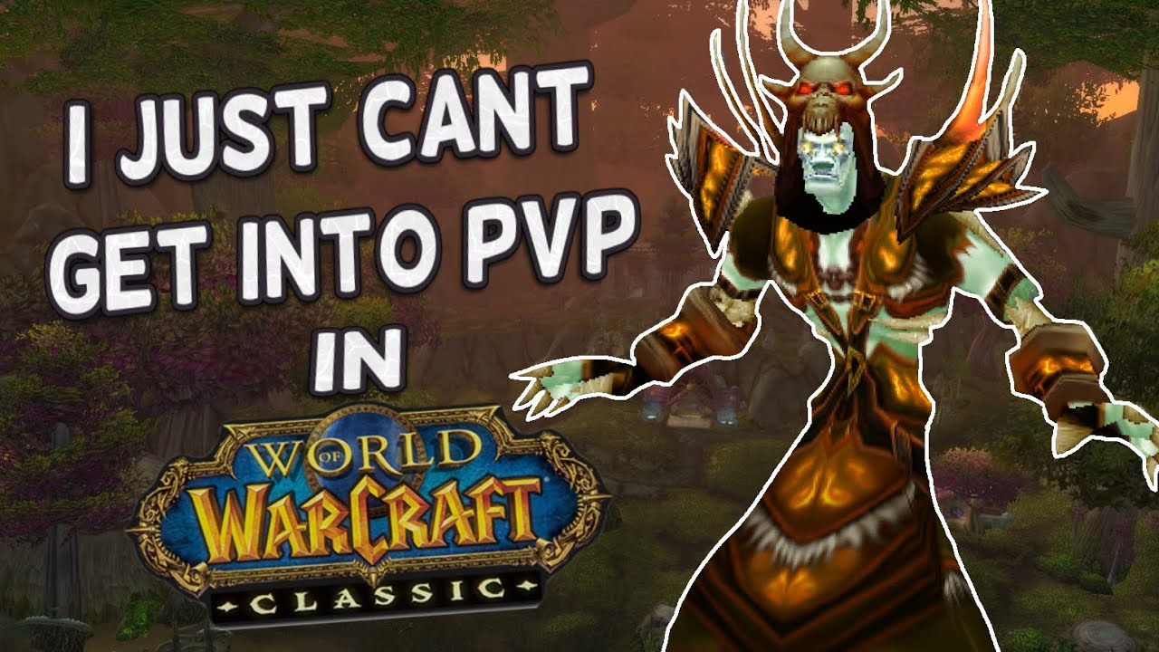 Fine, I'll say it. I just can't seem to enjoy PvP in Classic