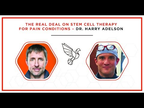 The Real Deal on Stem Cell Therapy for Pain Conditions - Dr. Harry Adelson