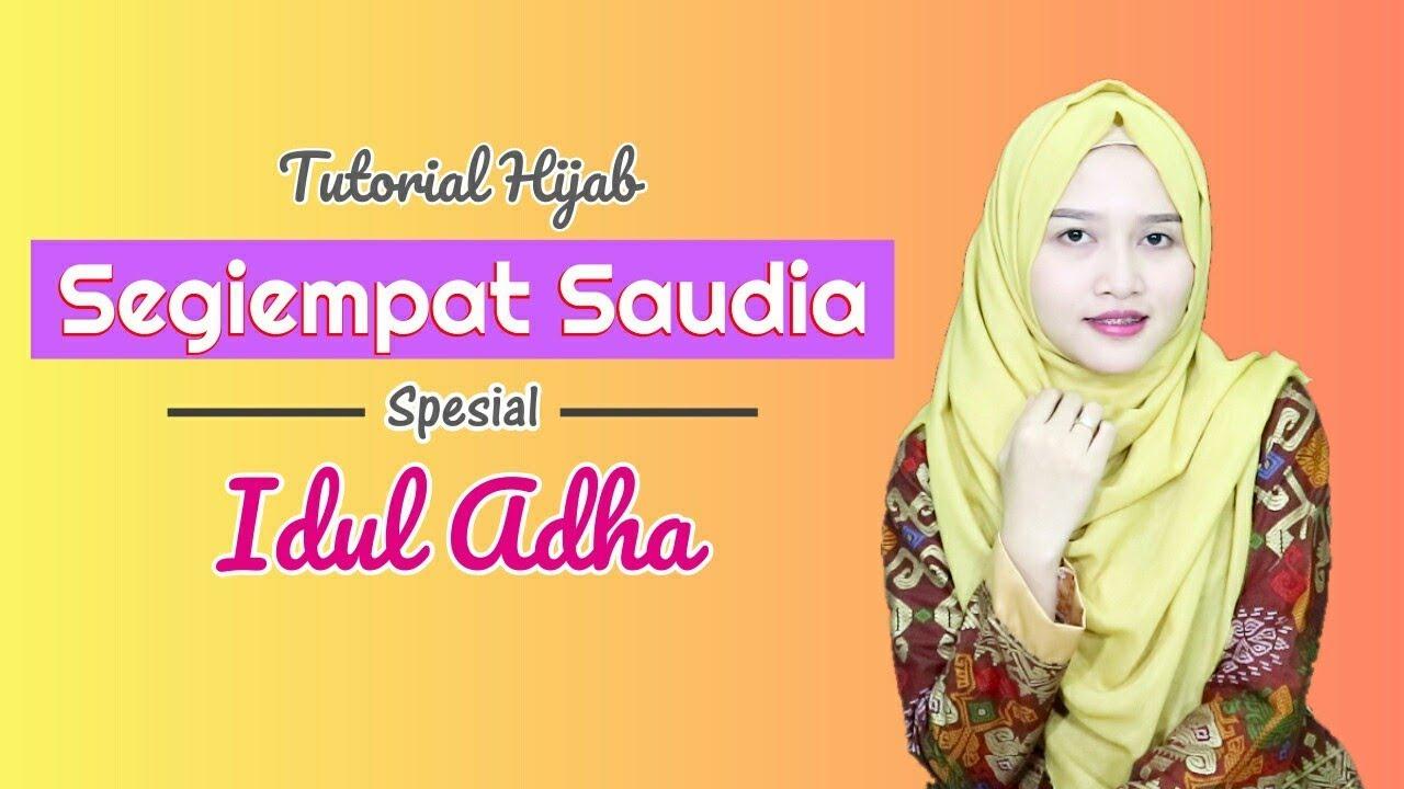 Tutorial Hijab Segiempat Saudia Menutup Dada Spesial Idul Adha 2017 Youtube