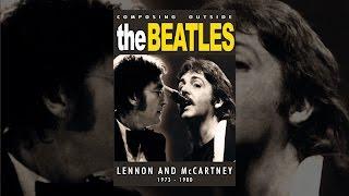 Beatles - La Composition De L'Extérieur De La Beatles: Lennon & McCartney 1973-1980