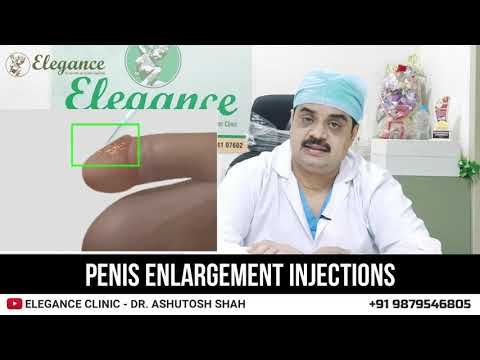 Penis Enhancement Injections,  Botox Filler Treatment Surat, Vadodara, Gujarat, Mumbai, Maharashtra.