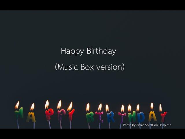 Happy Birthday (Music Box version)