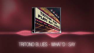 Baixar Tritono Blues - What'd i say