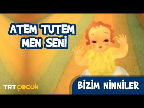 BİZİM NİNNİLER / ATEM TUTEM BEN SENİ