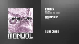 Kertek - Coma (Masahiko Inui Remix)