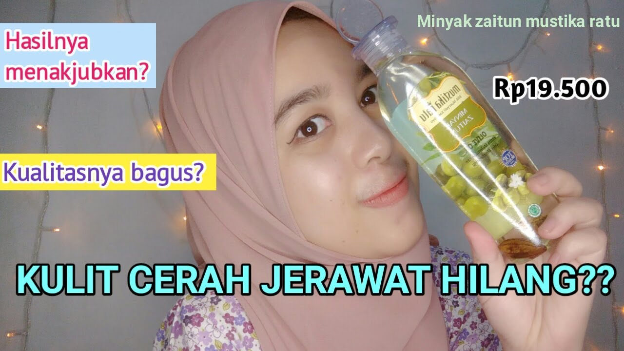 Review Skin Care Minyak Zaitun Mustika Ratu Youtube
