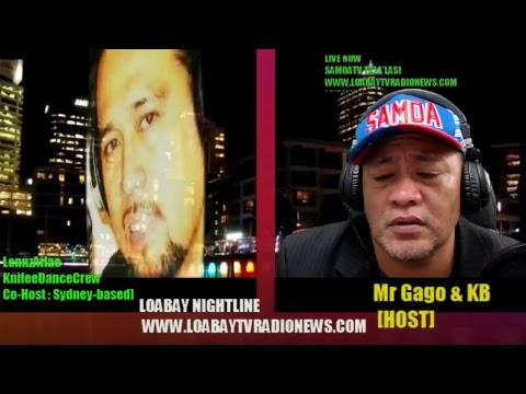 LOABAY NIGHTLINE Thurs 17May2018 www.loabaytvradionews.com SAMOATV & SAMOA RADIO Live Stream