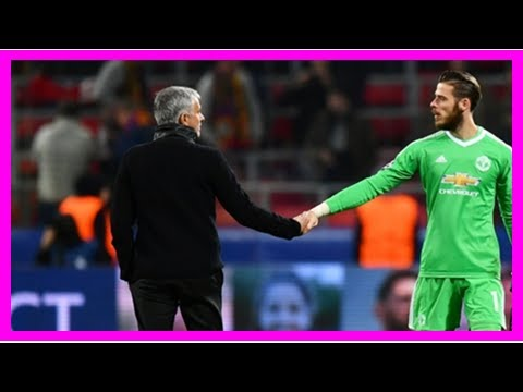 Dernières nouvelles | Manchester United - José Mourinho estime que David De Gea va rester | Goal.com