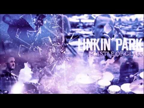 Linkin Park - Castle Of Glass (Experience Version 2014)