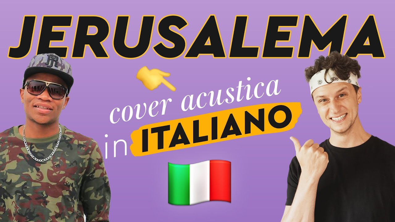 JERUSALEMA in ITALIANO ?? Master KG feat. Nomcebo cover
